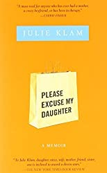 Please Excuse My Daughter by Julie Klam (2009-04-07)