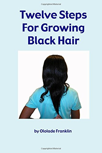 twelve-steps-for-growing-black-hair