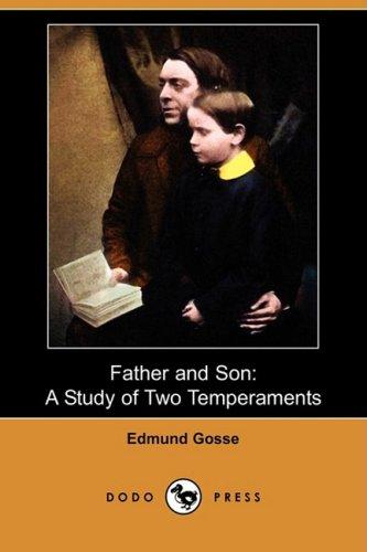 Download Father and Son: A Study of Two Temperaments (Dodo Press) pdf epub