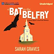 A Bat in the Belfry: A Home Repair Is Homicide Mystery, Book 16 | Sarah Graves