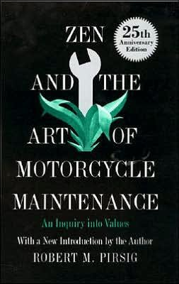 Zen and the Art of Motorcycle Maintenance (text only) by R. M. Pirsig cover