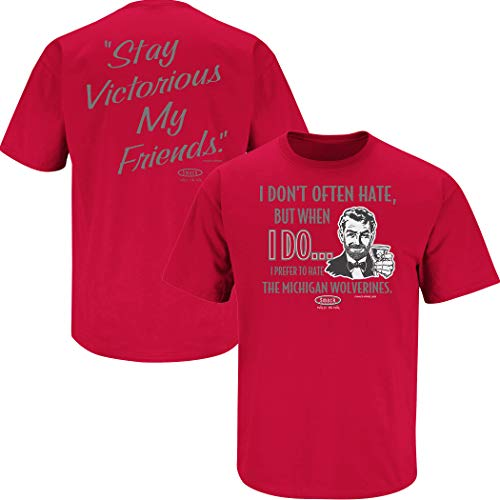 Ohio State Football Fans. Stay Victorious. I Don't Often Hate (Anti- Michigan) Red T-Shirt (Sm-5X) (Short Sleeve, -