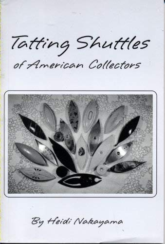 Tatting shuttles of American collectors