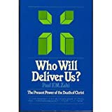 Who Will Deliver Us?, Paul F. Zahl, 0816424683