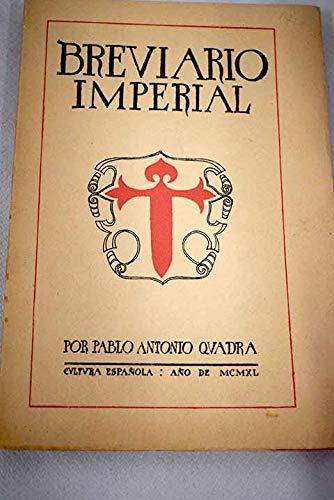 Breviario Imperial: Amazon.es: Quadra, Pablo Antonio: Libros