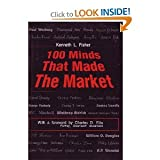 100 Minds That Made the Market, Fisher, Kenneth L., 0931133017