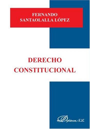 Derecho Constitucional (Spanish Edition)