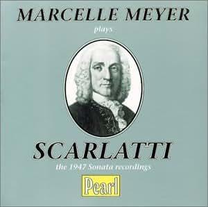 Marcelle Meyer Plays Scarlatti: The 1947 Sonata Recordings