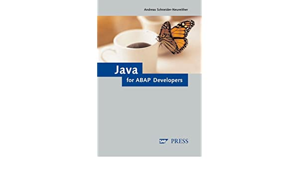 the abap developer s guide to java leverage your abap skills to rh amazon com ABAP Tutorial the abap developer's guide to java pdf