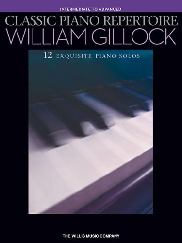 Classic Piano Repertoire - William Gillock: National Federation of Music Clubs 2017-2020 Selection