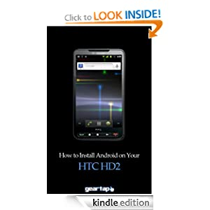 How to Install Android on Your HTC HD2 Shawn Farner
