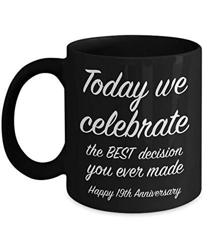 19th Anniversary Gift Ideas for Him - 19 Year Wedding Anniversary Gift for Her - We Celebrate - Unique Black Coffee Mug for Husband Wife 11 oz