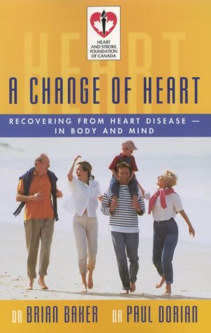 A Change of Heart: Recovering from Heart Disease in Body and Mind