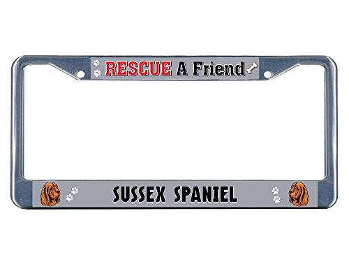 Sign Destination Metal License Plate Frame Solid Insert Sussex Spaniel Dog Rescue A Friend Car Auto Tag Holder - Chrome 2 Holes, One Frame