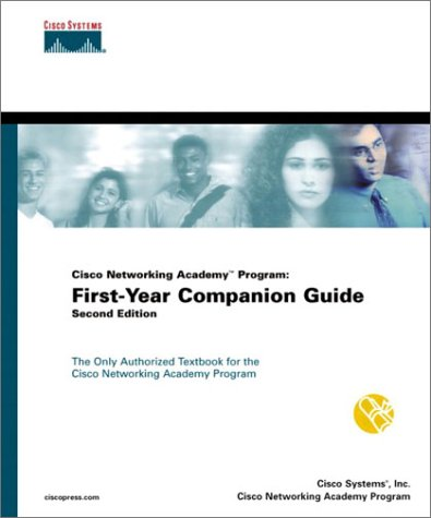 (Cisco Networking Academy Program: First-Year Companion Guide (2nd Edition))