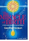 The Miracle of Birth: A Clairvoyant Study of Prenatal Life