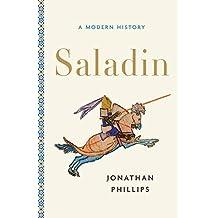 Saladin: A Modern History