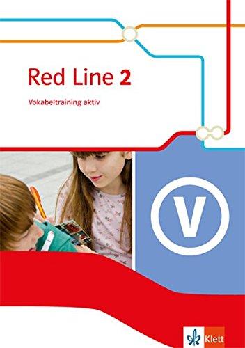 Red Line / Ausgabe 2014: Red Line / Vokabeltraining aktiv 6. Schuljahr: Ausgabe 2014 (Englisch) Taschenbuch – 1. September 2015 Frank Haß Klett 3125488028 Schulbücher