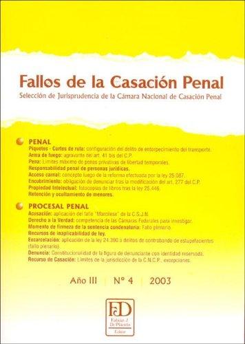 Read Online Fallos de La Casacion Penal NB: 4 Ano III 2003 (Spanish Edition) PDF