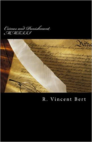 Book Crimes and Punishment MMXIII: How the Feds Conspire to Screw You! by R. Vincent Bert (2013-12-08)