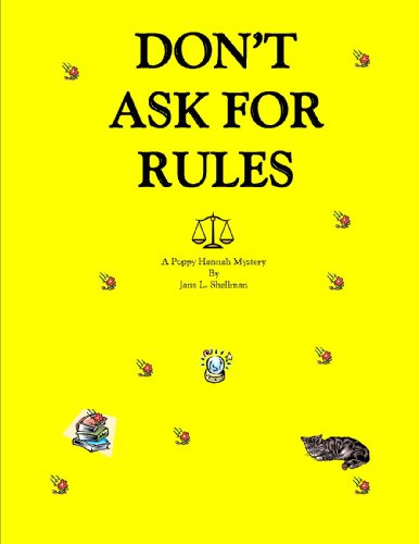 DON'T ASK FOR RULES (POPPY HANNAH MYSTERIES Book 1)