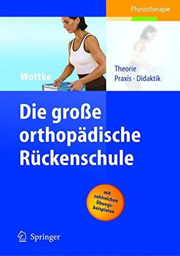 die-grosse-orthopdische-rckenschule-theorie-praxis-didaktik