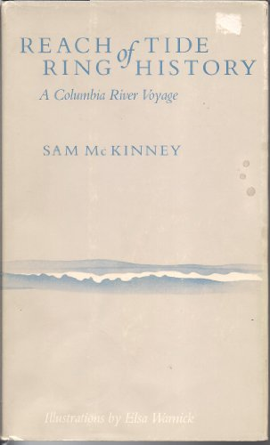 The Reach of Tide, the Ring of History: A Columbia River Voyage