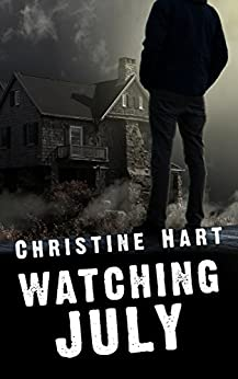 Watching July by [Hart, Christine]