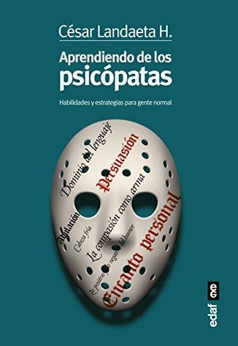 Aprendiendo de los psicopatas  [Cesar Landaeta] (Tapa Blanda)