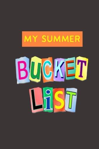 My Summer Bucket List: A Journal