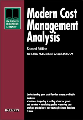 Modern Cost Management and Analysis (Business Library Series)