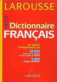 Petit Dictionnaire français par  Larousse