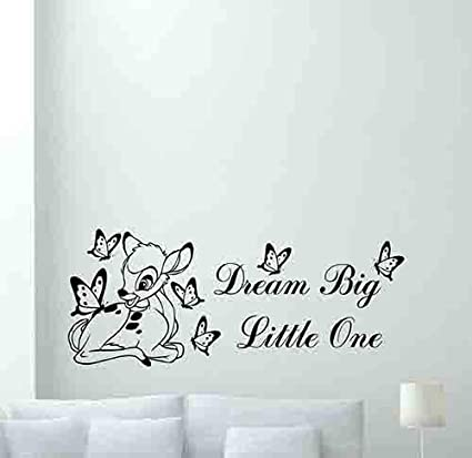 amazon com bambi disney wall decal dream big little one quotebambi disney wall decal dream big little one quote cartoon butterflies poster vinyl sticker kids teen
