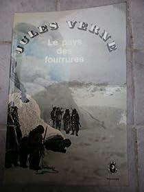 Le pays des fourrures par Verne