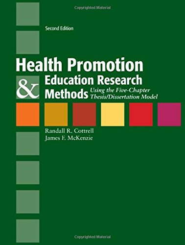 Health Promotion  &  Education Research Methods: Using the Five Chapter Thesis/ Dissertation Model by imusti