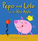 img - for Pepo And Lolo And The Red Apple Board Bk book / textbook / text book
