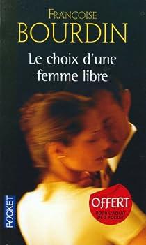 Le choix d'une femme libre par Bourdin