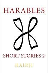 Harables: Short Stories 2 (Volume 2) Paperback