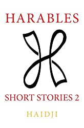 Harables: Short Stories 2 (Volume 2)