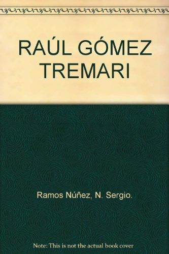 RAÚL GÓMEZ TREMARI