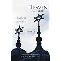 Heaven on Earth: The Temple in Biblical Theology