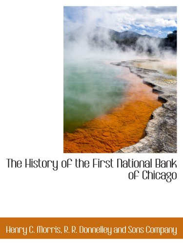 The History Of The First National Bank Of Chicago