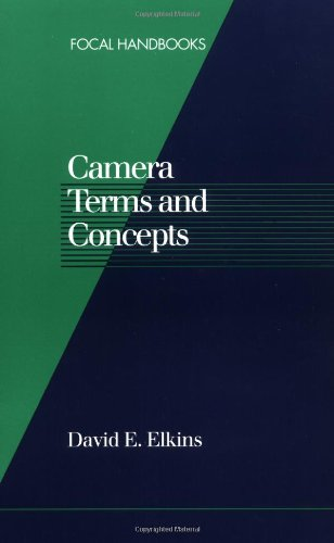 Camera Terms and Concepts (Focal Handbooks)