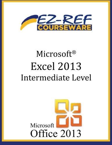 Microsoft Excel 2013: Intermediate Level