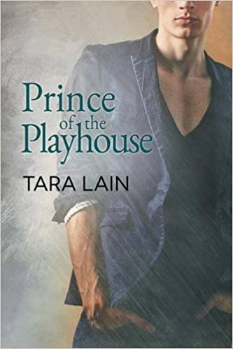 Prince of the playhouse tara lain 9781632169631 amazon books fandeluxe Choice Image