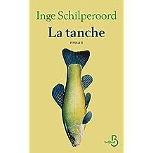 La Tanche (French Edition)