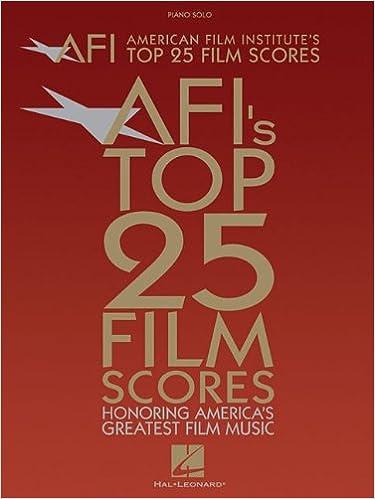 American Film Institute's Top 25 Film Scores: Honoring