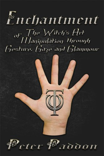 [Enchantment: The Witch's Art of Manipulation by Gesture, Gaze and Glamour] (Glamour Witch)