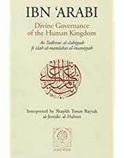Divine Governance of the Human Kingdom: Including What the Seeker Needs and The One Alone