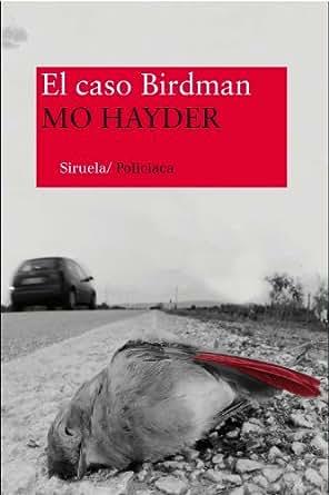 El caso Birdman (Nuevos Tiempos policiaca nº 1) eBook: Mo